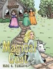 The Magical Goat 9781463417598 by Elda G. Vaello Book