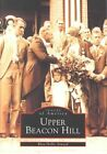 Upper Beacon Hill by Rhea Hollis Atwood (Paperback / softback, 2002)