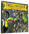 Tree of Wonder: The Many Marvelous Lives of a Rainforest Tree by Kate Messner (Hardback, 2015)