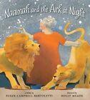 Naamah and the Ark at Night by Susan Campbell Bartoletti (Hardback, 2011)