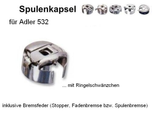 Spulenkapsel für ADLER 532  !! + Fadenbremse !!  #AZ(1)