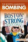 Boston Marathon Bombing by Valerie Bodden (Hardback, 2014)