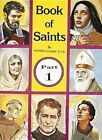 Book of Saints Part 1 Lovasik Lawrence G 0899422950