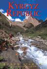 Kyrgyz Republic: Heart of Central Asia by Rowan Stewart (Paperback, 2008)