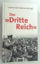 "Das ""Dritte Reich"" /Dietmar Süß +Winfried Süß"