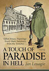 A Touch of Paradise in Hell: Talbot House, Poperinge - Every-Man's Sanctuary from the Trenches by Jan Louagie (Hardback, 2015)