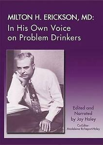 Milton H. Erickson, MD: In His Own Voice on Problem Drinkers (Audio CD, 2013)