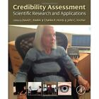 Credibility Assessment: Scientific Research and Applications by Elsevier Science Publishing Co Inc (Hardback, 2014)