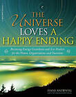 The Universe Loves a Happy Ending: Becoming Energy Guardians and ECO-Healers for the Planet, Organizations, and Ourselves by Hans Andeweg (Paperback, 2015)