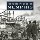 Historic Photos of Memphis by Gina Cordell, Patrick O'Daniel (Hardback, 2006)