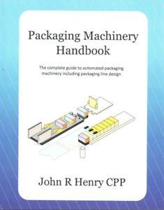 Packaging Machinery Handbook
