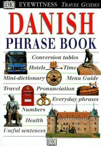 Eyewitness Travel Phrase Book: Danish [Eyewitness]