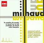 Milhaud: La creation du monde; Le boeuf sur le toit; Saudades do Brasil; Suite Fran‡aise (CD, Jun-2011, 2 Discs, EMI Classics)