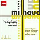Milhaud: La creation du monde; Le boeuf sur le toit; Saudades do Brasil; Suite Fran‡aise (CD, Jun-2011, 2 Discs, EMI Classics)