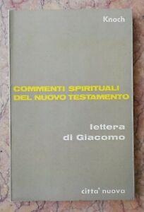 COMMENTI SPIRITUALI DEL NUOVO TESTAMENTO Knoch lettera Giacomo spiritualità 1967