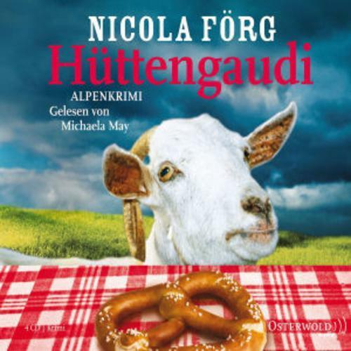 1 von 1 - Hüttengaudi. 4 CDs von Nicola Förg (2011) HÖRBUCH Sprecherin: Michaela May