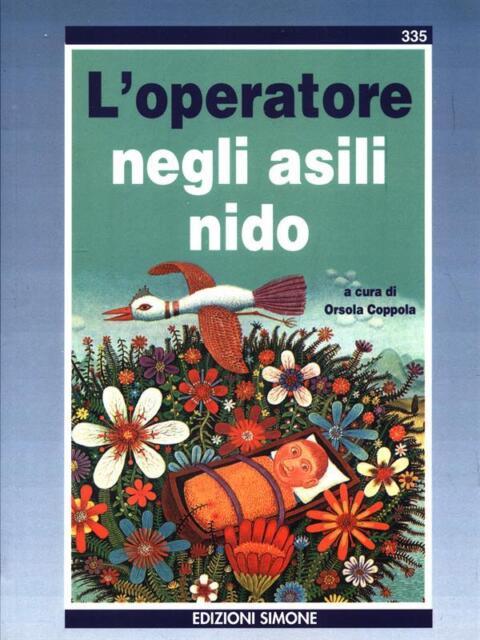 L'OPERATORE NEGLI ASILI NIDO  ORSOLA COPPOLA EDIZIONI SIMONE 1999
