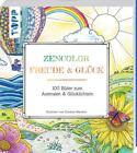 Zencolor: Freude & Glück von Cordula Martens (2015, Taschenbuch)