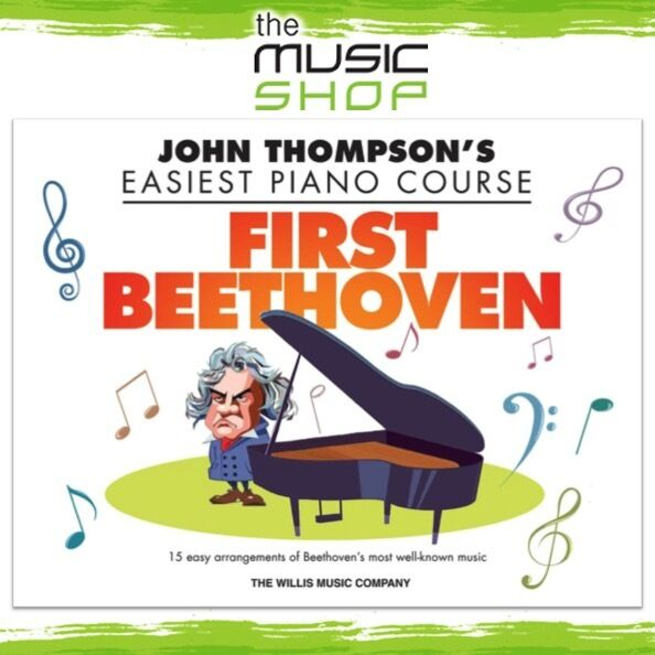 John Thompson's Easiest Piano Course: First Beethoven Music Book - Easy Piano