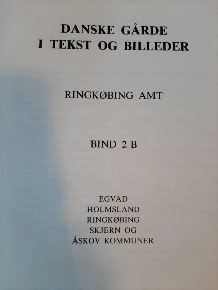 Danske gårde i tekst og billeder, Ringkøbing Amt , emne: