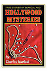 True Stories of Scandal and Hollywood Mysteries by Charles (Paperback, 2006)