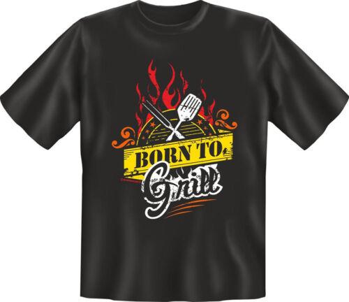 XXL Grilli-Born to Grill-Fun T-SHIRT-Misure S-M-L-XL