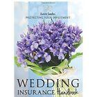 Wedding Insurance Handbook: Protecting Your Investment by Karen Sandau (Paperback / softback, 2014)