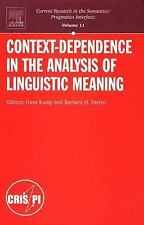 Context-Dependence in the Analysis of Linguistic Meaning (Current Research in th