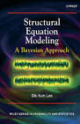 Structural Equation Modeling: A Bayesian Approach by Sik-Yum Lee (Hardback, 2007)