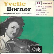 EP 4 TITRES--YVETTE HORNER--LE PONT DE LA RIVIERE KWAI / GONDOLIER