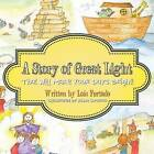 A Story of Great Light That Will Make Your Days Bright! by Lois Furtado (Paperback / softback, 2014)