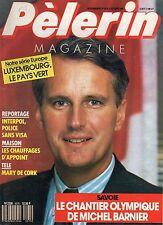 Pèlerin MAGAZINE N°5575 LE CHANTIER OLYMPIQUE DE MICHEL BARNIER  1989