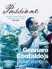 Passione: The Italian Cookbook by Genarro Contaldo (Paperback, 2005)