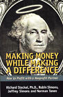 Making Money While Making a Difference: How to Profit with a Nonprofit Partner by etc., Richard Steckel, Ronin Simons (Paperback, 1999)
