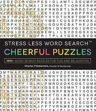 Stress Less Word Search Cheerful Puzzles : 100+ Word Search Puzzles for Fun...