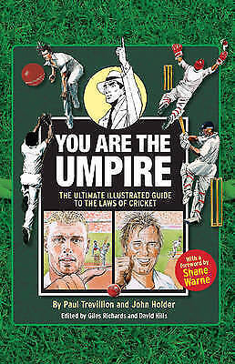"""AS NEW"" You are the Umpire by Holder, John ( Author ) ON May-07-2009, Hardback,"