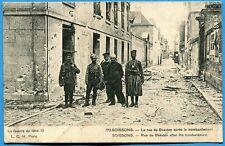 CPA: SOISSON - La Rue de Beauton après le bombardement / Guerre 14-18 / 1915