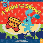 Blues Clues Want to be in the by SMITH (Paperback, 2003)