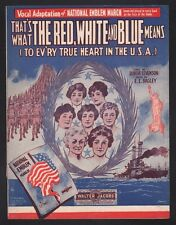 Thats What the Red White & Blue Means to Every True Heart in the USA Sheet Music
