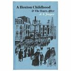 A Hoxton Childhood & The Years After by A.S. Jasper (Hardback, 2017)