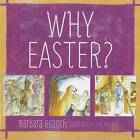 Why Easter? by Barbara Reaoch (Paperback / softback, 2012)