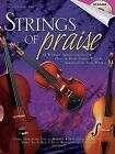 Strings of Praise: 12 Worship Arrangements for One or More String Players by Shawnee Press (TN) (Mixed media product, 2008)