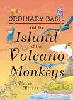 Island of the Volcano Monkeys: Illustrated Novel by Wiley Miller (Hardback, 2008)