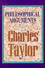 Philosophical Arguments by Charles Taylor (Paperback, 1997)