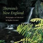 Thoreau's New England by Henry David Thoreau (Hardback, 2007)