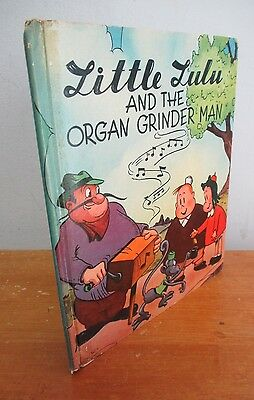 Marge's LITTLE LULU & The Organ Grinder Man by Marjorie Henderson Buell, 1946
