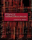 Pspice for Basic Circuit Analysis by Joseph G. Tront (Mixed media product, 2006)