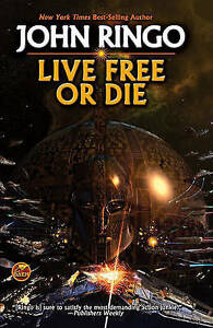 Live-free-or-die-by-John-Ringo-Book-Highly-Rated-eBay-Seller-Great-Prices