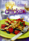 Healthy Life: Chicken by ACP Publishing Pty Ltd (Paperback, 1999)