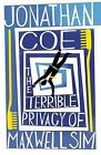 The Terrible Privacy of Maxwell Sim by Jonathan Coe (Paperback, 2010)